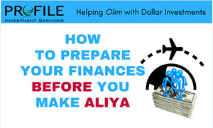 How to prepare your finances before you make aliyah